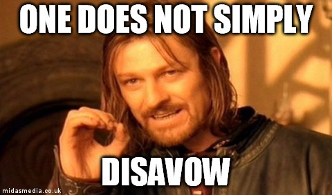 one-does-not-simply-disavow