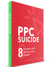 PPC Suicide: 8 Mistakes That Destroy Your Budget