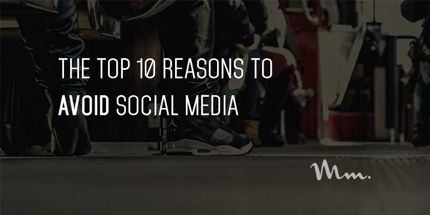 the-top-10-reasons-to-avoid-social-media2